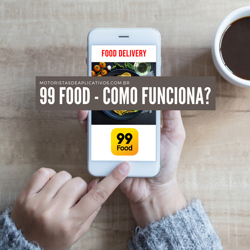 como funciona o 99 food